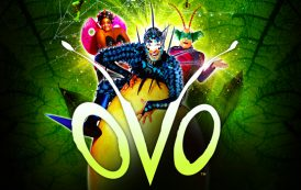 Win tickets to the awe-inspiring  Cirque du Soleil: OVO